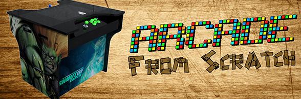 Arcadefromscratch : fabriquez facilement votre borne d'arcade sur mesure