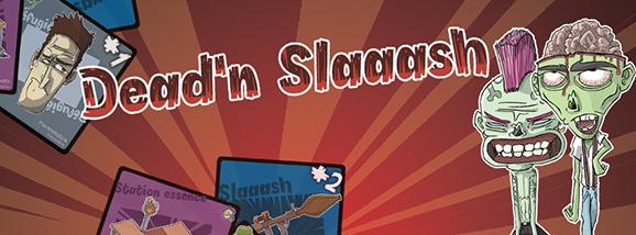Dead'n Slaaash ou comment auto-éditer son jeu de société