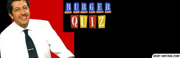 Le burger quiz, le jeu le plus loufoque du petit écran