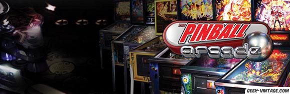 Pinball Arcade – l'application / jeu de référence pour faire une partie de Flipper