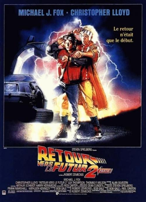 la trilogie Retour vers le Futur de Robert Zemeckis Retour-vers-le-futur-2-affiche